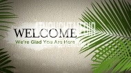 palm_sunday_welcome_still_1